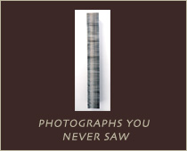 Photographs You Never Saw